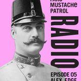 FAKE MUSTACHE PATROL RADIO 05 mixed by ALEX EDGE