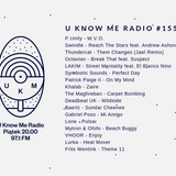 U Know Me Radio #155 | P.Unity | Swindle | Octavian | LAKIM | The Maghreban | Lone | Lurka | Baerlz
