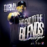 DJ RMX NO END TO THE BLENDS VOLUME 1