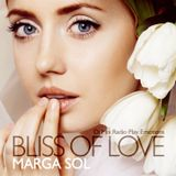 """Bliss of Love"" - Marga Sol Dj Exclusive Mix for Radio Play Emotions"