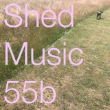 Shed Music 55. (pt2/2) June 2018
