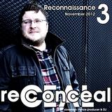 Reconceal pres. Recon6 - Reconnaissance 3 (November, 2012)
