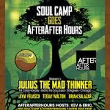 Julius The Mad Thinker LIVE @ Soul Camp goes AfterAfterHours 5.2.14