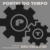 PORTAL DO TEMPO | #69 | 19.04.2018