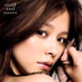 vivid and sweet