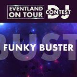 Funky Buster @ EVENTLAND ON TOUR DJ CONTEST @ Eventland Radio 1