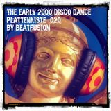 Plattenkiste_020 the early 2000 disco dance