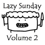 Lazy Sunday Vol. II