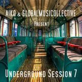 Underground Session 7 by Aiko