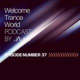 Javi Perez @ Welcome Trance World - Episode 37