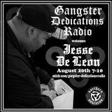 Gangster Dedications Radio welcomes Jesse De Leon