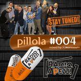 Pillola La Radio a Pezzi #004