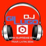 BPM Supreme EP4 (Hip Hop, Trap, EDM Mix)
