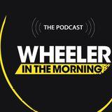 Wheeler in The Morning – April 13th 2018