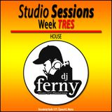 Studio Session Week TRES By: Dj Ferny