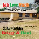 Jah Love Muzik @ Castleton St Mary  Brigadier Jerry & Selector Ilawi Dec 23 1980 (DB cd) # 238/068