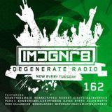 Sean Tyas - Degenerate Radio 162 [07.05.19]