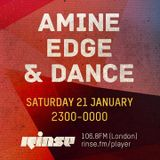 2017.01.21 - Amine edge & DANCE - Rinse FM Special For Tom Shorterz
