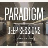 Miss Disk - Paradigm Deep Sessions October 2014