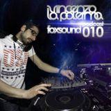 Vincenzo La Palerma - Foxsound Podcast 010
