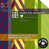 Soulful live Session Vol. #2 | Saimon Delgado with Valeriano Ulissi Guitar