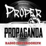 "Proper Propaganda Ep. 105, ""Rebel With A Cause"""