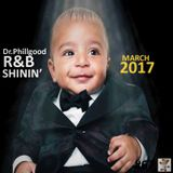 R&B Shining    March 2017 Snippets
