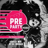 #080 NRJ PRE-PARTY by Sanya Dymov - Guest Mix by Dj Jurbas [2017-12-08]