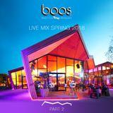 BOOS LIVE MIX SPRING 2018 PART 2
