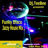 Funky Disco Jazzy House mix 10th may 2015