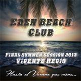 Final summer session Eden Beach club 2013