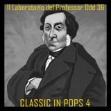 Il Laboratorio del Professor Odd 36 - Classic in Pops 4