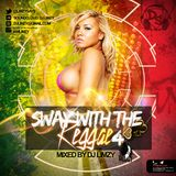 Sway With The Reggae 4 #SWTR4