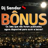 BÔNUS SET By Dj Sander | Sanderson