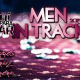 Men In Track (Bruno Torres, Juan Alcaraz, Pablo Herrero) (Reggaeton, Mambo, Dance, EDM, Trap)