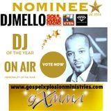 GXMMA 2016 Nominee #BestDJ #OnAirPersonality GospelDriveTime 2vote:www.gospelxplosionministries.com