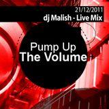 Dj Malish - Live Mix @ Pump Up The Volume [2011, December 21]