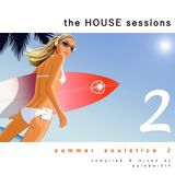 The House Sessions: Summer Soulstice 2