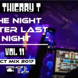 The Night After Last Night Vol. 11 (Oct Mix 2017) By DJ Thierry T