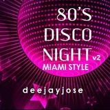 80s Disco Night Miami Style v2 by d e e j a y j o s e