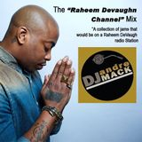 The Raheem Devaughn Channel Mix