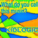 WhatDoYouCallThisMusic_KidLogic
