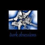 Dark Obsessions XXIII