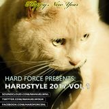 Hard Force Presents Hardstyle 2017 Vol 1