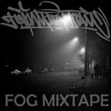 Fog Mixtape