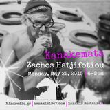 Kanakemata presents Zachos Hatjifotiou