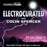 Electrocurated #9 ArtefaktorRadio.com 8-10pm Sat 3Mar18