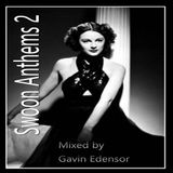 Swoon Anthems 2 Stafford Mixed By Gavin Edensor