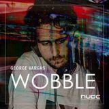 "George Vargas ""Wobble"" act 7"