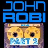 JR Revisits The 80's PART 2